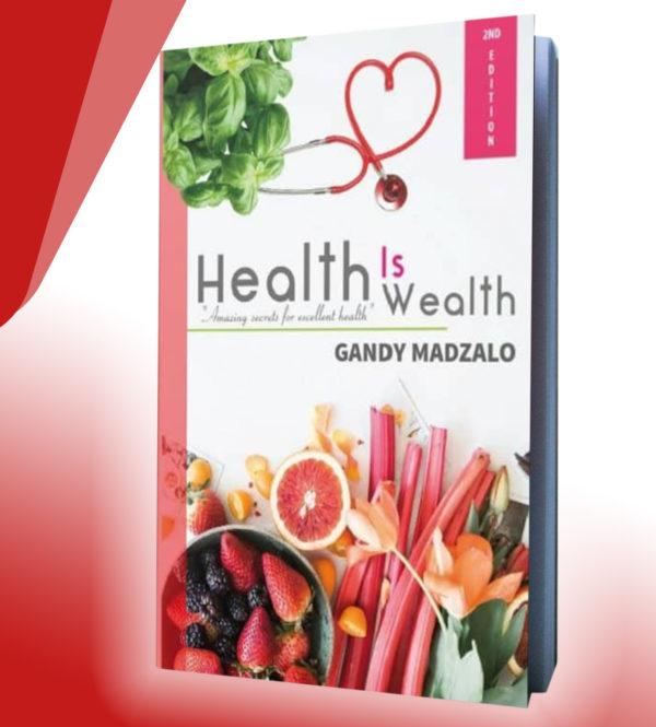 Health Is Wealth   Literature   Gandy Madzalo   Bodicafe